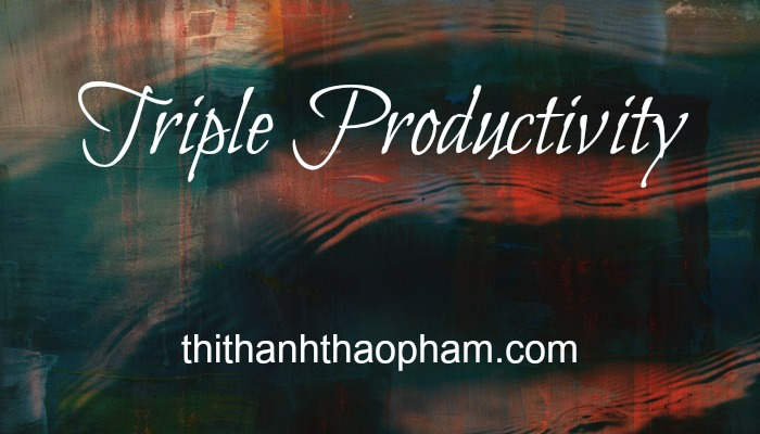 Triple Productivity